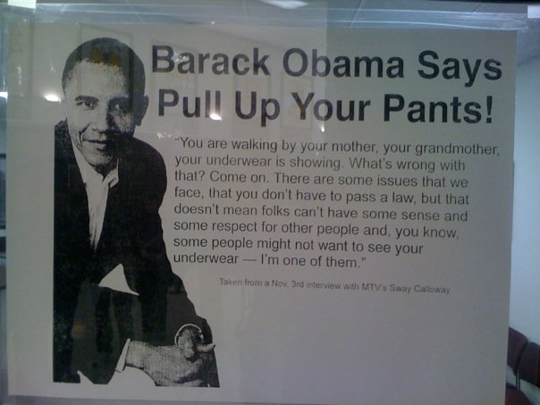 Obama wants you to pull up your pants
